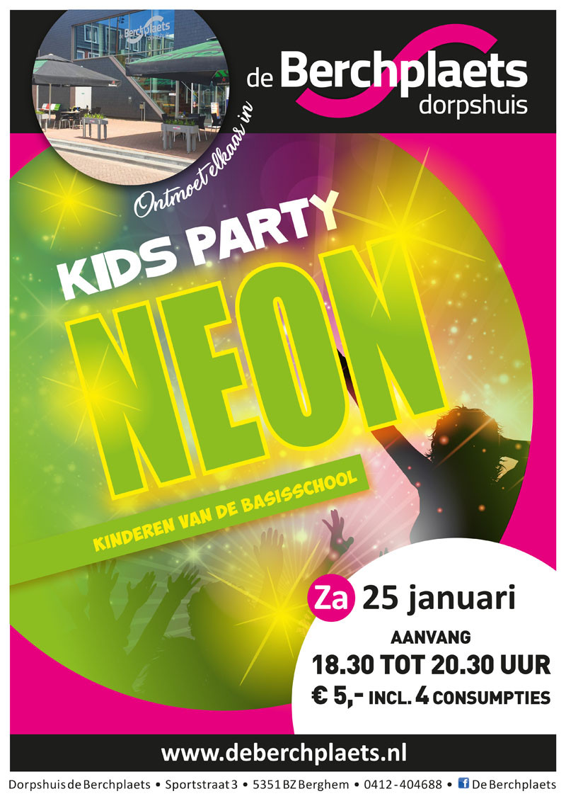 Mooiberghem Nl Zaterdag 25 Januari Neon Kidsparty Bij De Berchplaets